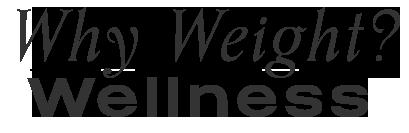 Why Weight? Wellness Center